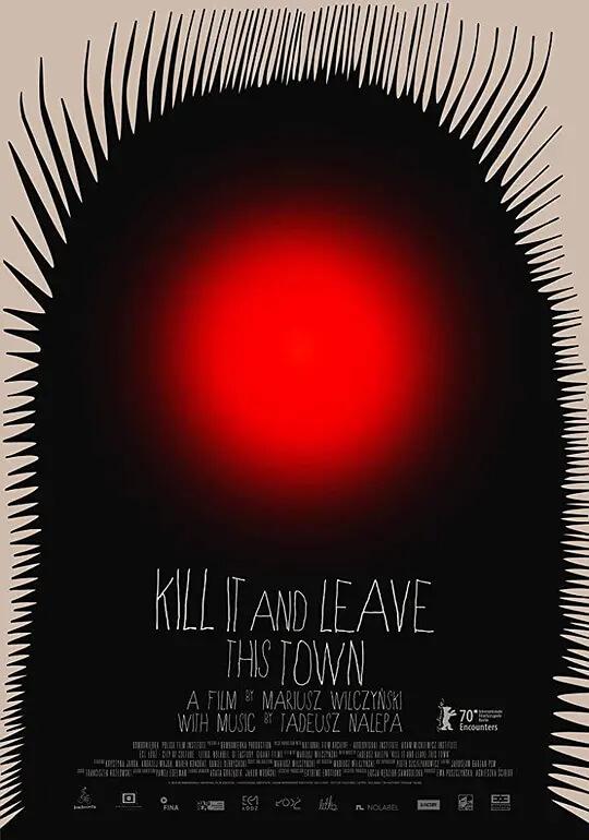 杀掉它,然后离开这个小镇 电影海报